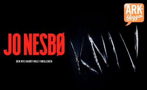 Jo Nesbø - Kniv: den nye Harry Hole-thrilleren.